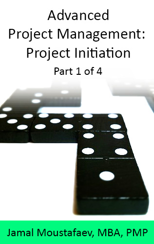 Advanced Project Management (1/4): Project Initiation